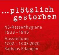 """""""Plötzlich gestorben..."""" NS-Rassenhygiene 1933-1945"""