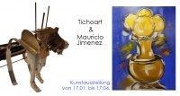 Kunstausstellung: Tichoart & Mauricio Jimenez