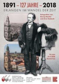 127 Jahre. Erlangen im Wandel der Zeit