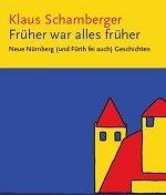 """Ersatztermin: Buchpräsentation """"Früher war alles früher"""""""