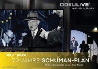 DOKULIVE: 70 Jahre Schuman-Plan - 70 Jahre Europäische Union - Eine Bilanz!