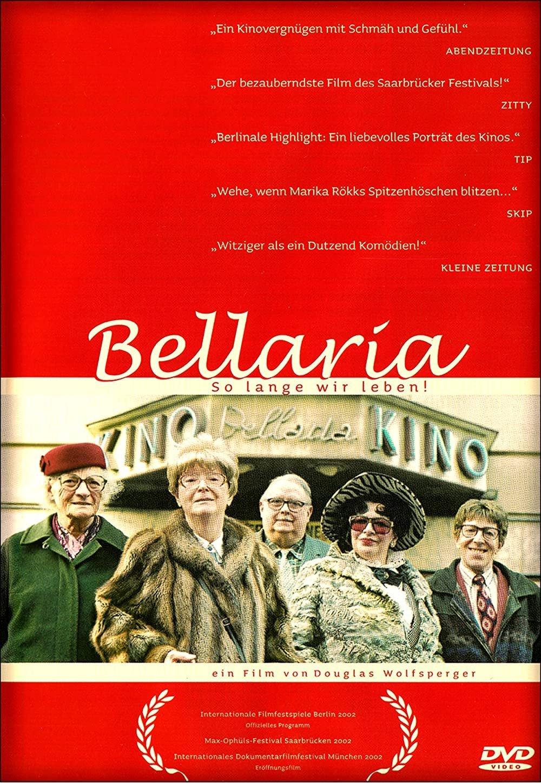 Bellaria - so lange wir leben!  © Wolfsperger Filmproduktion