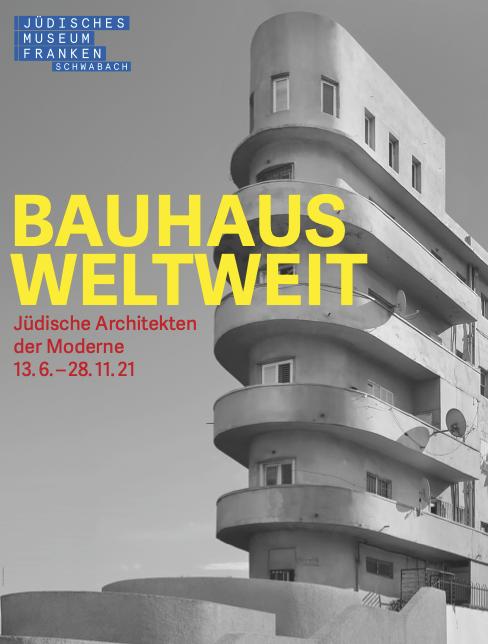 BauhausWELTWEIT - Jüdische Architekten der Moderne