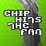 Chip hits the fan