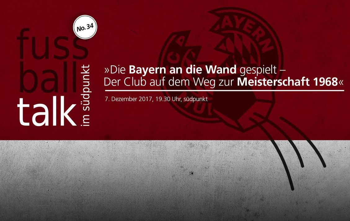 Die Bayern an die Wand gespielt – Der Club auf dem Weg zur Meisterschaft 1968 - © Veranstalter