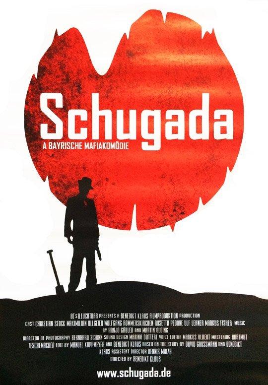 Schugada – a bayrische Mafiakomödie - © Veranstalter