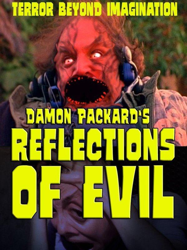 Reflections of Evil - © Veranstalter