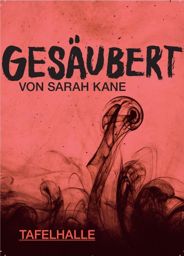 Gesäubert von Sarah Kane - © Sebastian Autenrieth