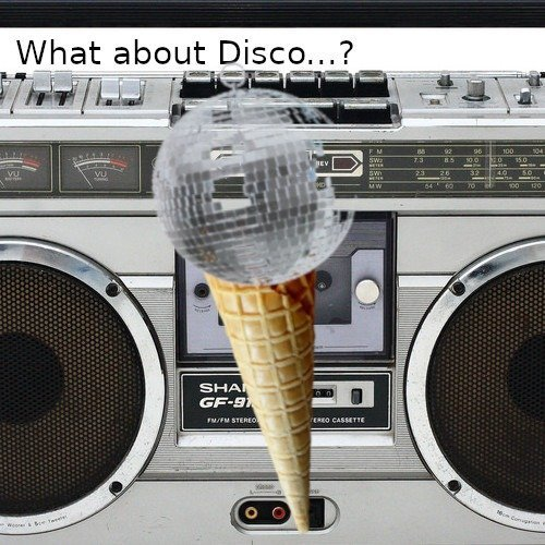 What about disco? - © Veranstalter