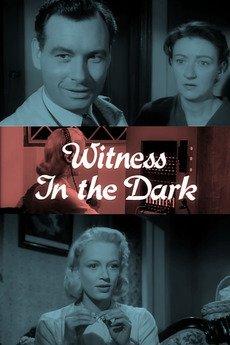 Witness in the Dark - Zeuge im Dunkeln - © Veranstalter