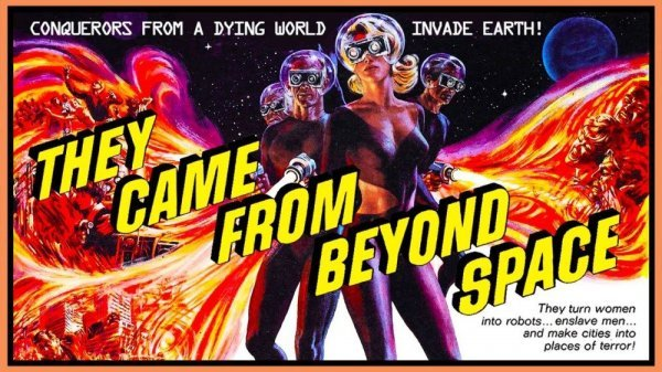 They Came From Beyond Space (Sie kamen von jenseits des Weltraums) - © Veranstalter