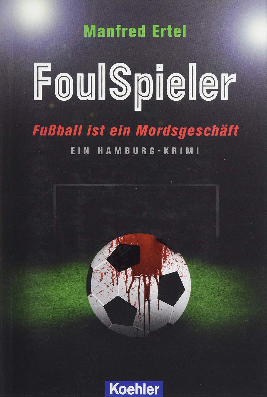 Foulspieler - © Veranstalter