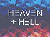 HIMMEL + HÖLLE – HEAVEN + HELL