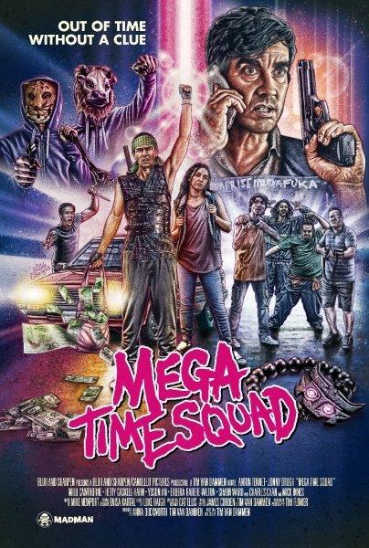 Mega Time Squad - © Veranstalter