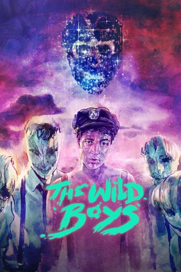 The Wild Boys - © Veranstalter