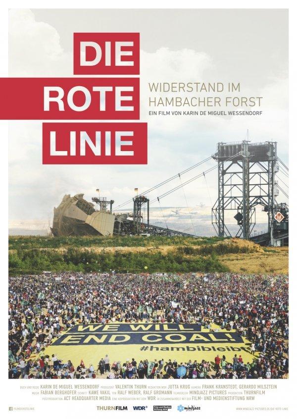 Die rote Linie - Vom Widerstand im Hambacher Forst - © mindjazz pictures