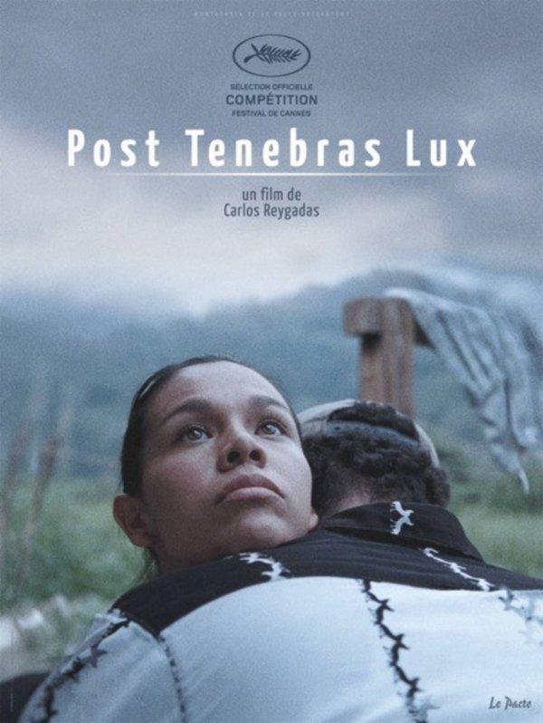 Post tenebras lux - © Le Pacte
