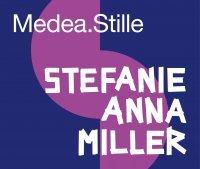 Stefanie Anna Miller: Medea.Stille