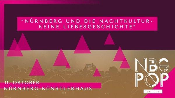 Nürnberg und die Nachtkultur – Keine Liebesgeschichte - © Veranstalter
